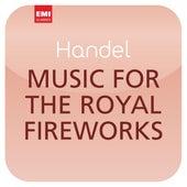 Händel: Music for the Royal Fireworks (