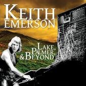 Lake, Palmer, & Beyond de Keith Emerson