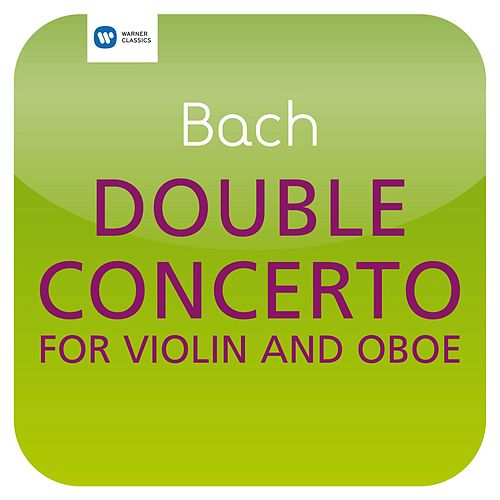 Bach: Double Concerto for Violin and Oboe BWV 1060 (