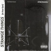 STRANGE THINGS by Frank Stacks