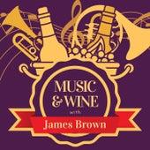 Music & Wine with James Brown de James Brown