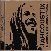 Grounded (Bonus Version) von Jahcoustix