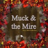 Muck & the Mire (feat. Matt Labarber) by Tavia
