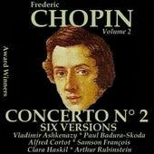 Chopin, Vol. 2 : Piano Concerto No. 2 - Six Versions (Award Winners) by Various Artists