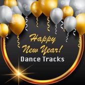 Happy New Year! Dance Tracks von Various Artists