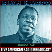 Strange Love de Slim Harpo