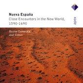 Nueva Española - Close Encounters of the New World, 1590-1690 von Joel Cohen