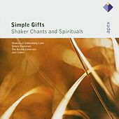 Simple Gifts - Shaker Chants & Spirituals by Joel Cohen