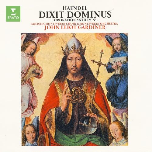 Handel : Dixit Dominus & Zadok the Priest by John Eliot Gardiner