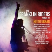 Play the Songs of Keith Urban by Franklin Riders