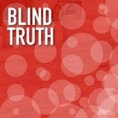 Blind Truth von Various Artists
