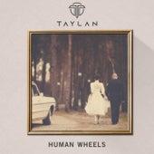 Human Wheels von Taylan