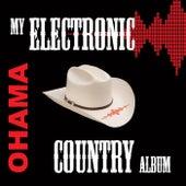 My Electronic Country Album de Ohama