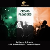 Crowd Pleasers (Live) de Paddyman