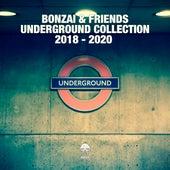 Bonzai & Friends - Underground Collection 2018 - 2020 von Various Artists