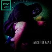 NOCHE DE RAP || von End Mc