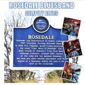 Selfpity Blues by Rosedale Bluesband