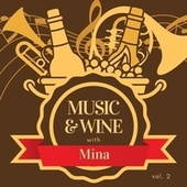 Music & wine with mina, vol. 2 de Mina
