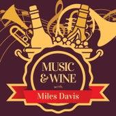 Music & Wine with Miles Davis di Miles Davis