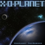 Exoplanet (The Remixes) by X-O-Planet