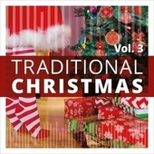 Traditional Christmas, Vol. 3 by Various Artists