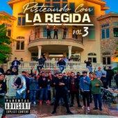 Pisteando Con La Regida  (Vol. 3) by Fuerza Regida