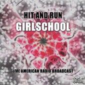 Hit And Run (Live) von Girlschool