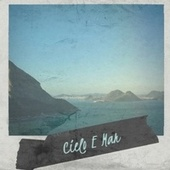 Cielo E Mar by Various Artists
