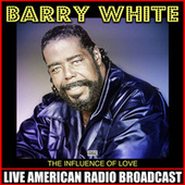 The Influence Of Love de Barry White