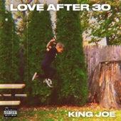 Love After 30 de King Joe