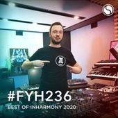Find Your Harmony Radioshow #236 (Best of inHarmony 2020) von Andrew Rayel