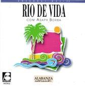 Rio de Vida von Asaph Borba