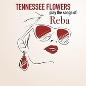 Play the Songs of Reba de Tennessee Flowers