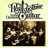 How to Play Ragtime Guitar by Stefan Grossman