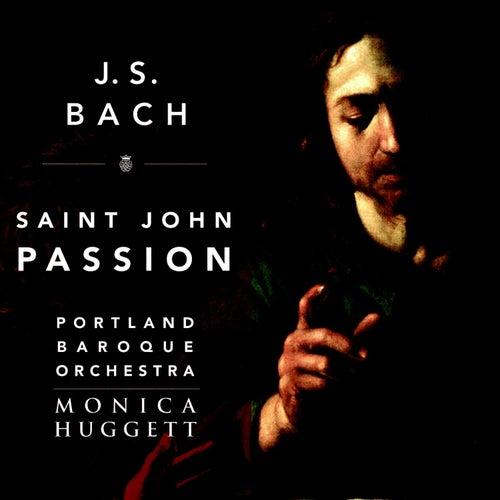 Bach: Saint John Passion, BWV 245 by Monica Huggett