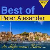 Best of Peter Alexander: Im Hafen unserer Träume von Peter Alexander