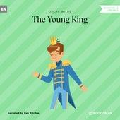 The Young King (Unabridged) von Oscar Wilde