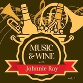 Music & Wine with Johnnie Ray, Vol. 1 van Johnnie Ray