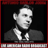 The 1950s-1960s Hits de Antônio Carlos Jobim (Tom Jobim)