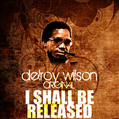 I Shall Be Released by Delroy Wilson