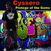 Protége of the Game by Cyssero