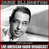 Happy Go Lucky von Duke Ellington