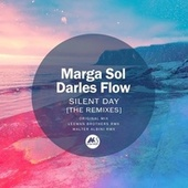 Silent Day (The Remixes) by Marga Sol