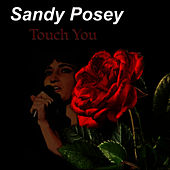 Touch You de Sandy Posey