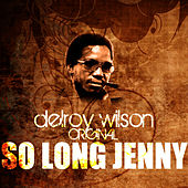 So Long Jenny by Delroy Wilson