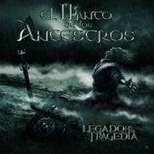 El Llanto de los Ancestros by Legado de una Tragedia
