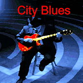 City Blues by Various Artists