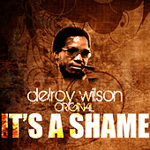 It's A Shame by Delroy Wilson