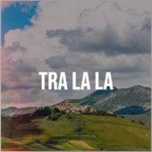 Tra La La by Various Artists