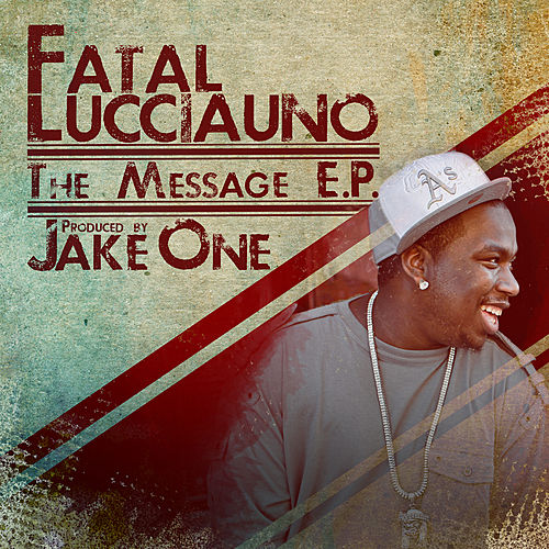 The Message by Fatal Lucciauno